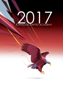 Elmwood Baptist Academy 2016 2017 Yearbook